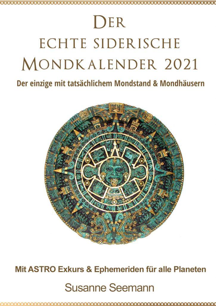 Der siderische /vedische Mondkalender -Tagesimpuls 10.01.21